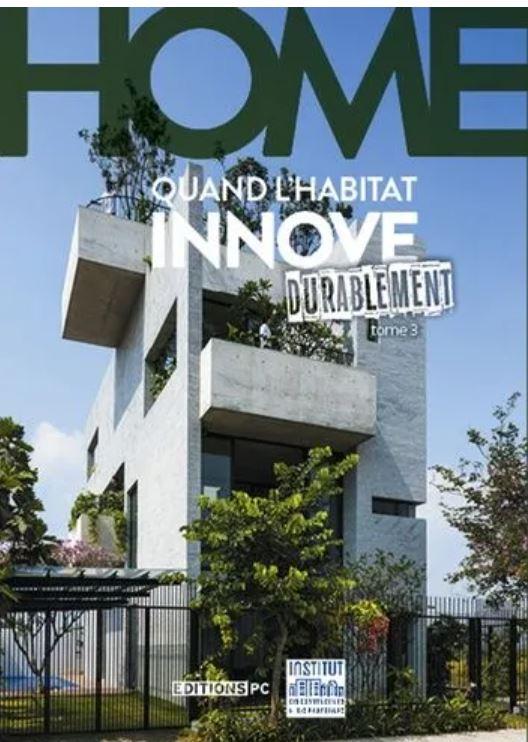 Livre «HOME –  Quand l'habitat innove durablement», interview de Thomas Thierry