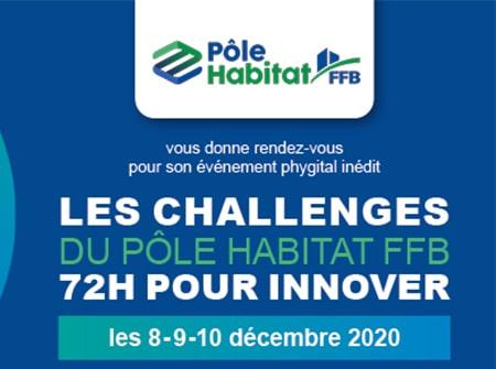 Les challenges du Pôle Habitat FFB – 72h pour innover, les 8, 9 et 10 décembre 2020